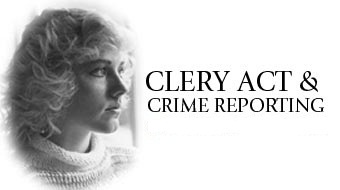 Clery Act and Crime Reporting